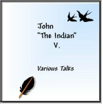 John The Indian V - 2 cds